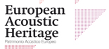 European Acoustic Heritage